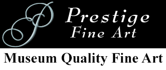 Prestige Fine Art is Museum Quality Fine Art